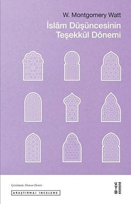 İslam Düşüncesinin Teşekkül Dönemi